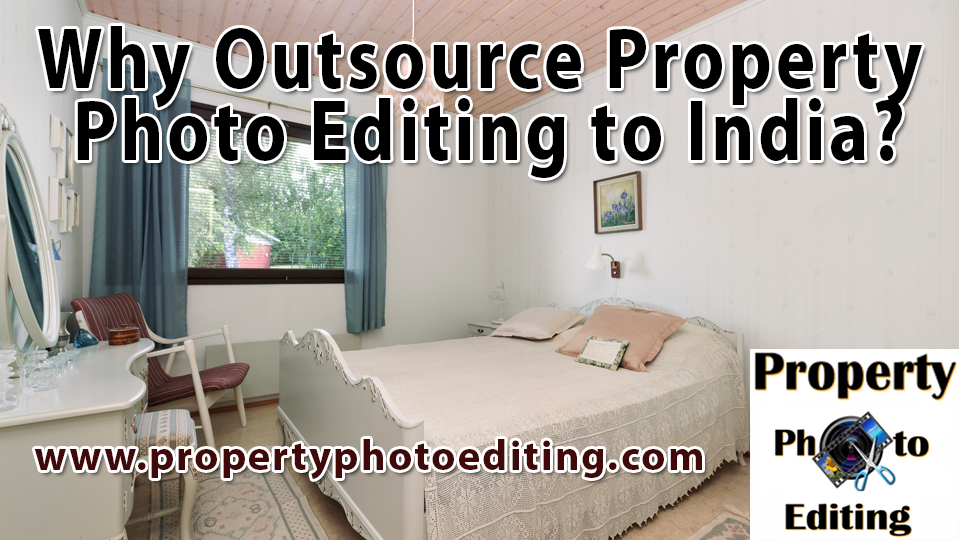 Why Outsource Property Photo Editing to India